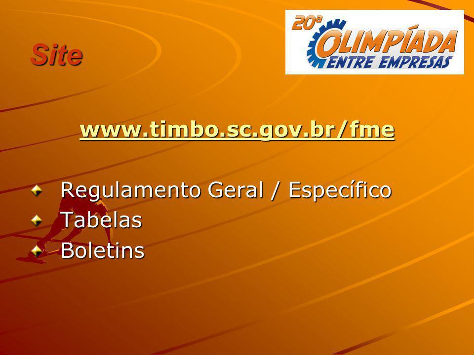 Site www.timbo.sc.gov.br/fme Regulamento Geral / Específico TabelasBoletins