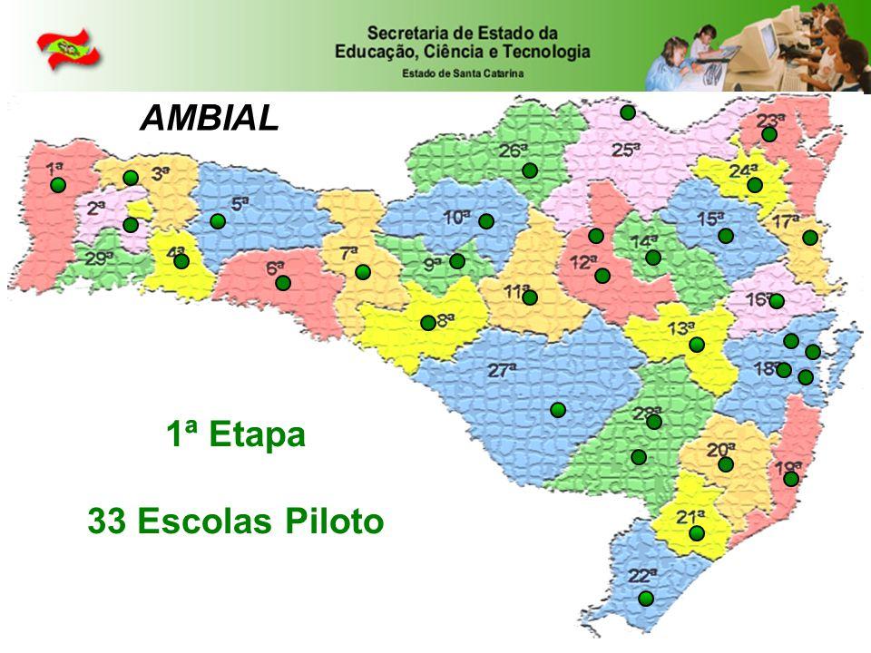 AMBIAL 1ª Etapa 33 Escolas Piloto