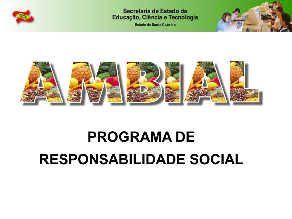 PROGRAMA DE RESPONSABILIDADE SOCIAL