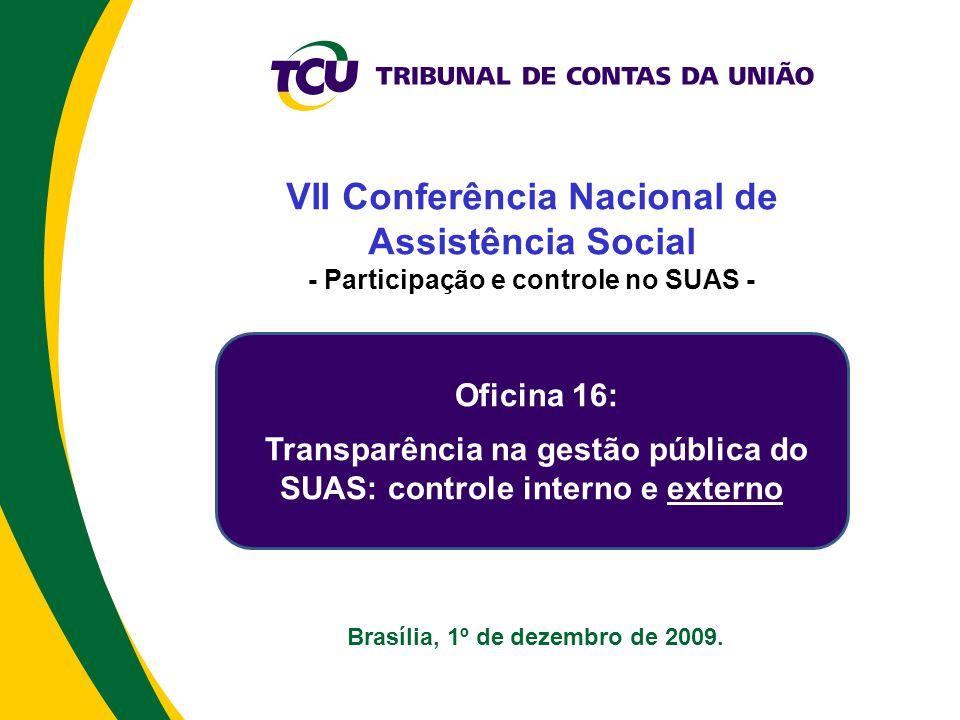 Brasília, 1º de dezembro de 2009.