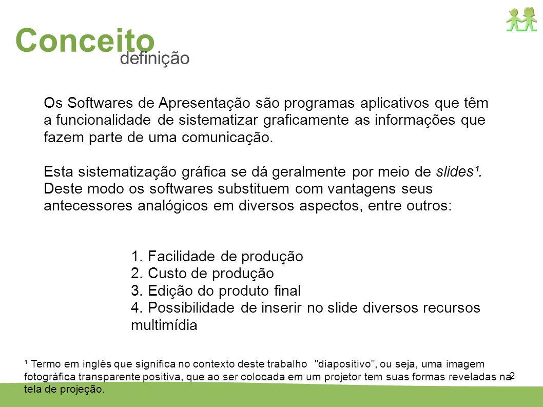 2 Os Softwares de Apresentação são programas aplicativos que têm a funcionalidade de sistematizar graficamente as informações que fazem parte de uma c