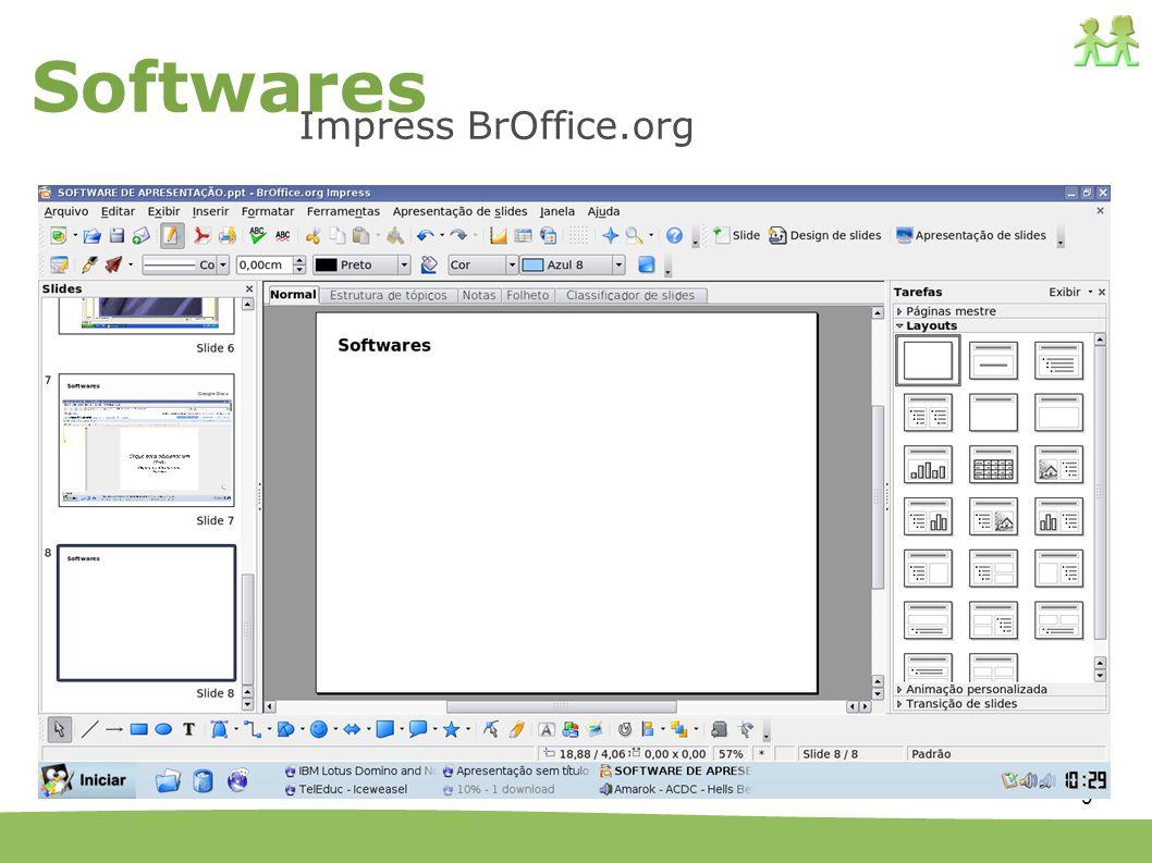 10 Funcionalidades Quanto as funcionalidades os softwares apresentam características muito semelhantes.