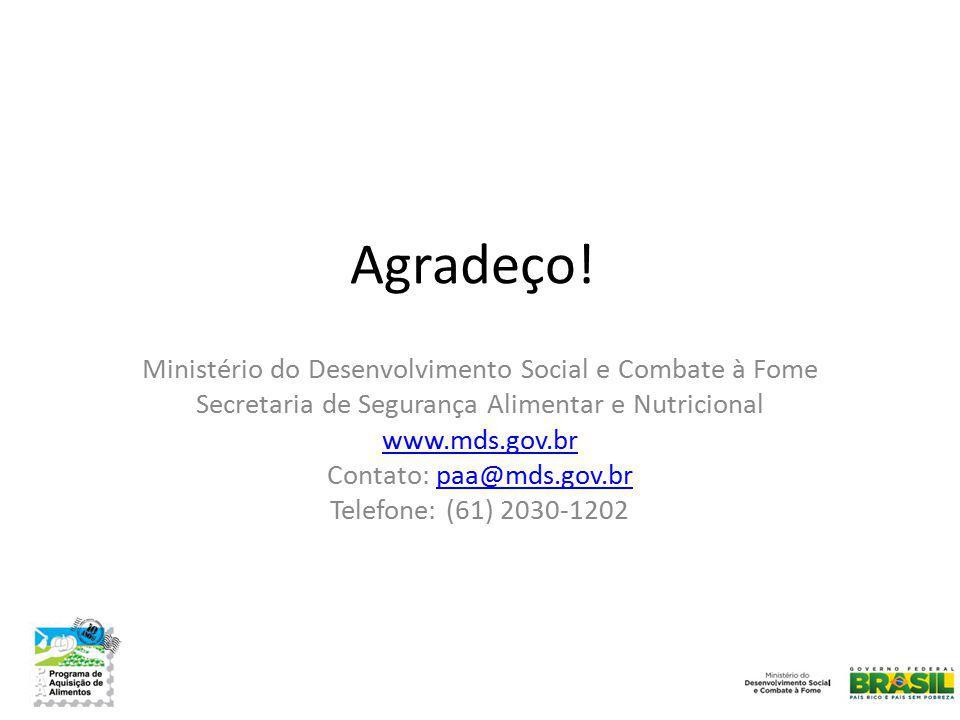 Agradeço! Ministério do Desenvolvimento Social e Combate à Fome Secretaria de Segurança Alimentar e Nutricional www.mds.gov.br Contato: paa@mds.gov.br
