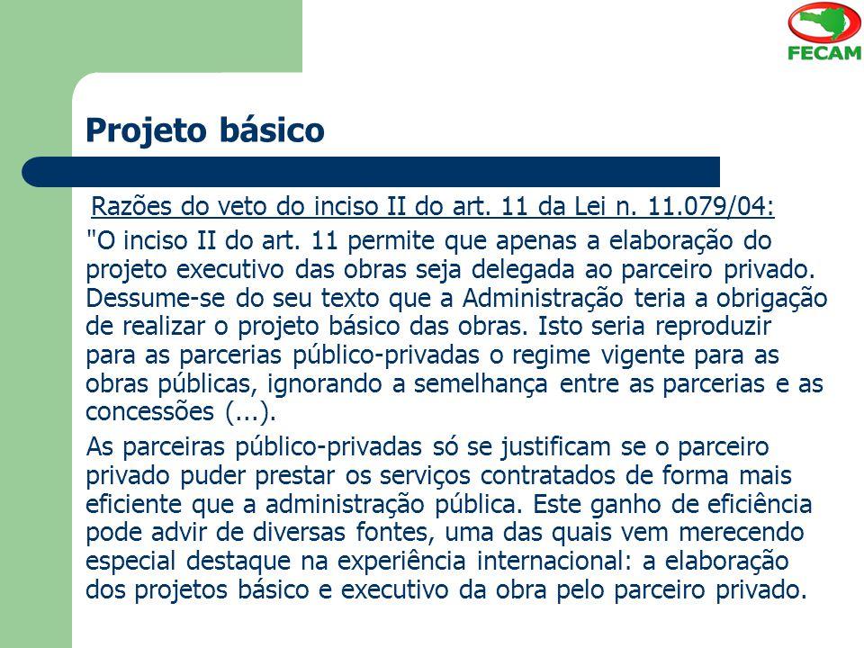 Projeto básico Razões do veto do inciso II do art.