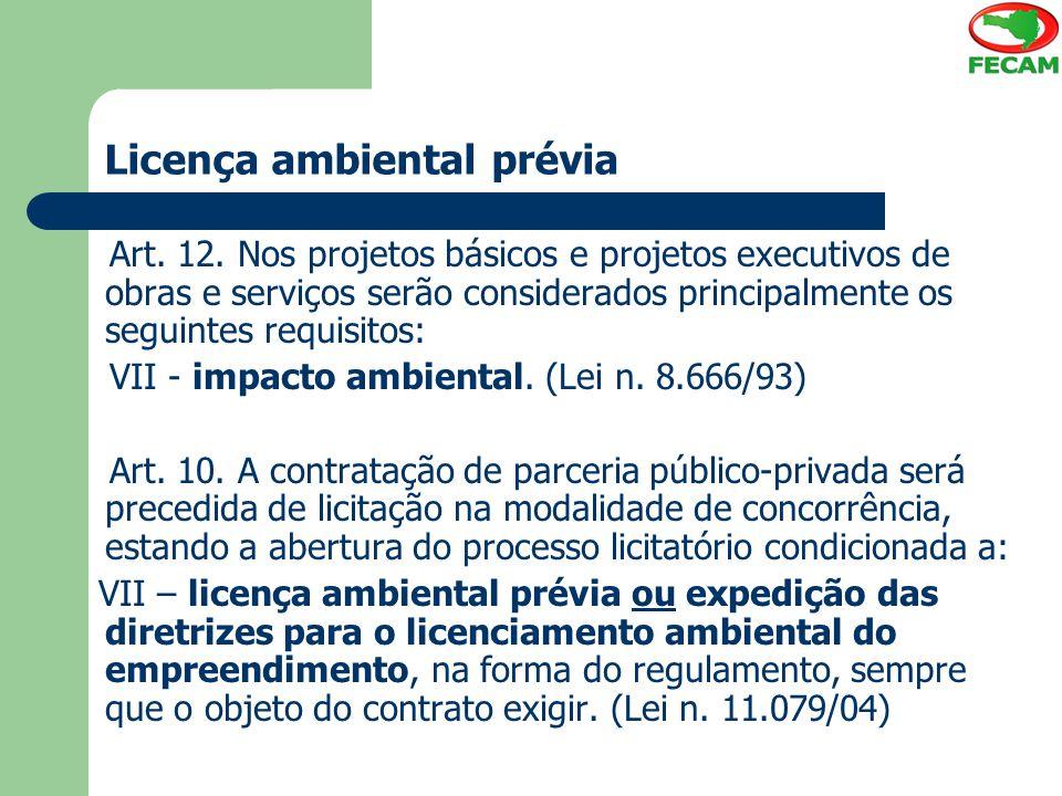 Licença ambiental prévia Art.12.
