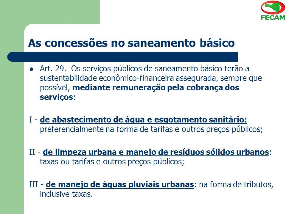 As concessões no saneamento básico Art.29.