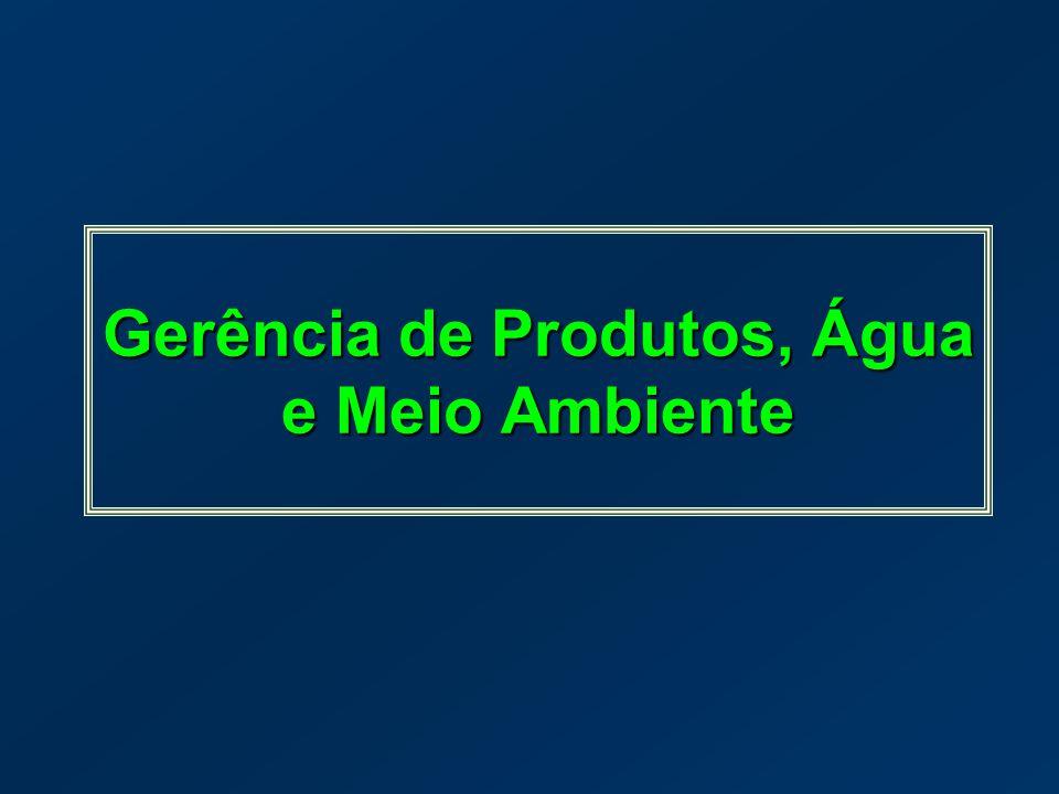 Gerência de Produtos, Água e Meio Ambiente