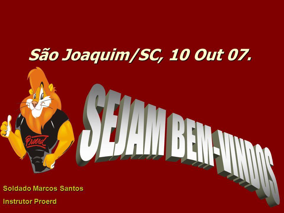 São Joaquim/SC, 10 Out 07. Soldado Marcos Santos Instrutor Proerd