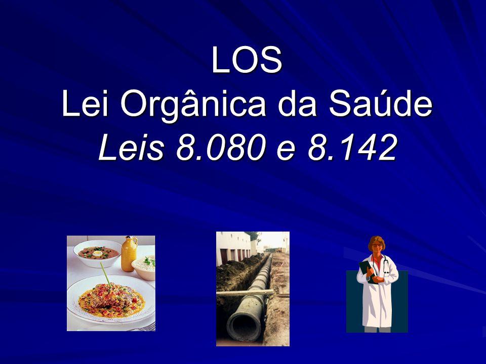 LOS Lei Orgânica da Saúde Leis 8.080 e 8.142