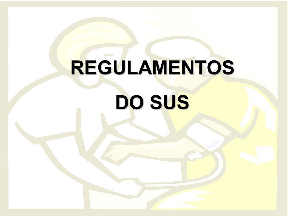 REGULAMENTOS DO SUS