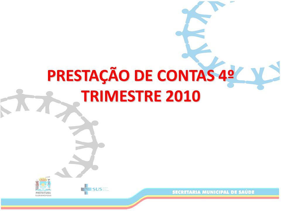 PRESTAÇÃO DE CONTAS 4º TRIMESTRE 2010