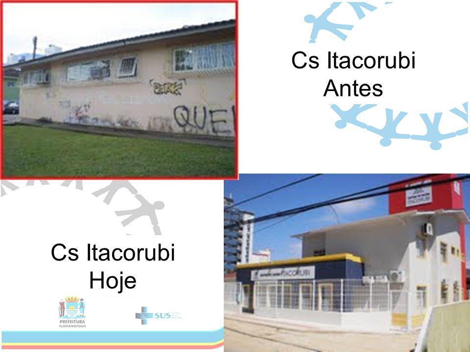 Cs Itacorubi Antes Cs Itacorubi Hoje