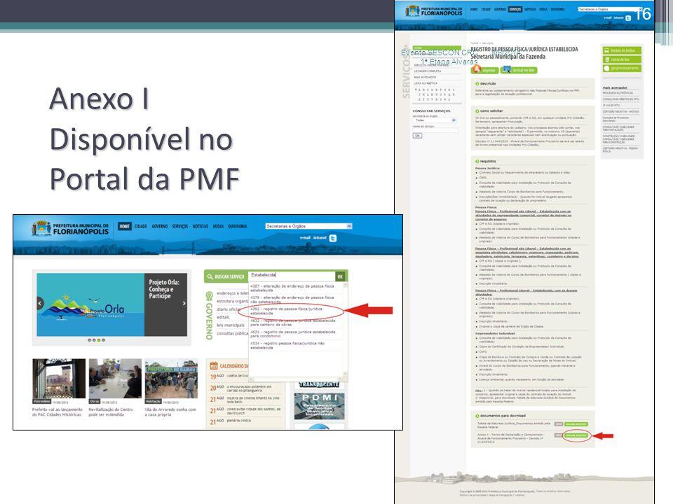 Anexo I Disponível no Portal da PMF 8/6/2014Evento SESCON CRC 1ª Etapa Alvarás 16