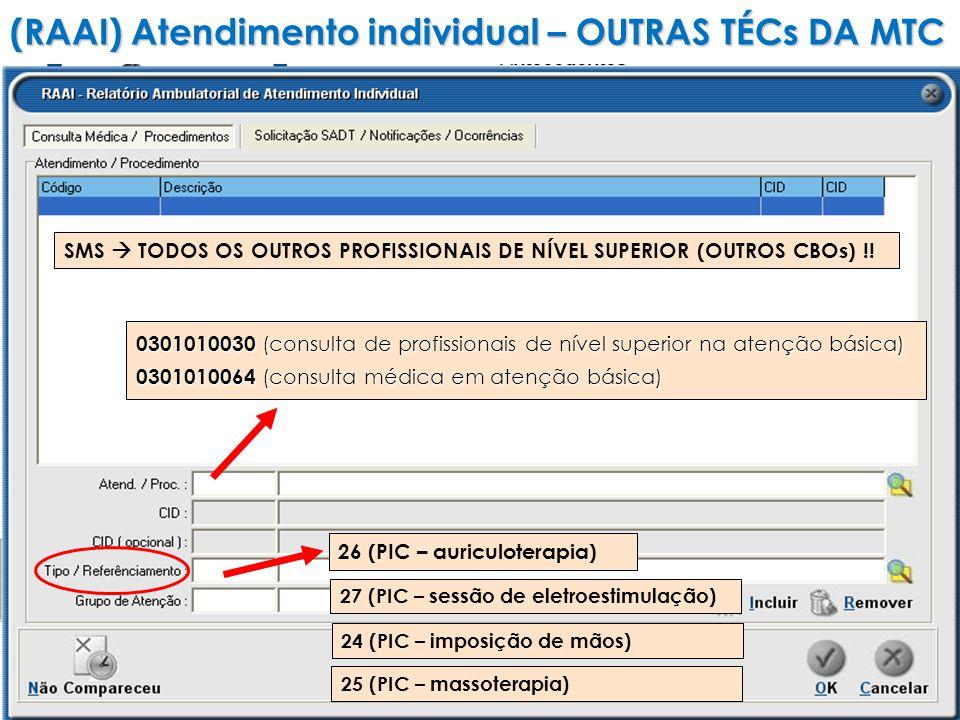 SMS TODOS OS OUTROS PROFISSIONAIS DE NÍVEL SUPERIOR (OUTROS CBOs) !.
