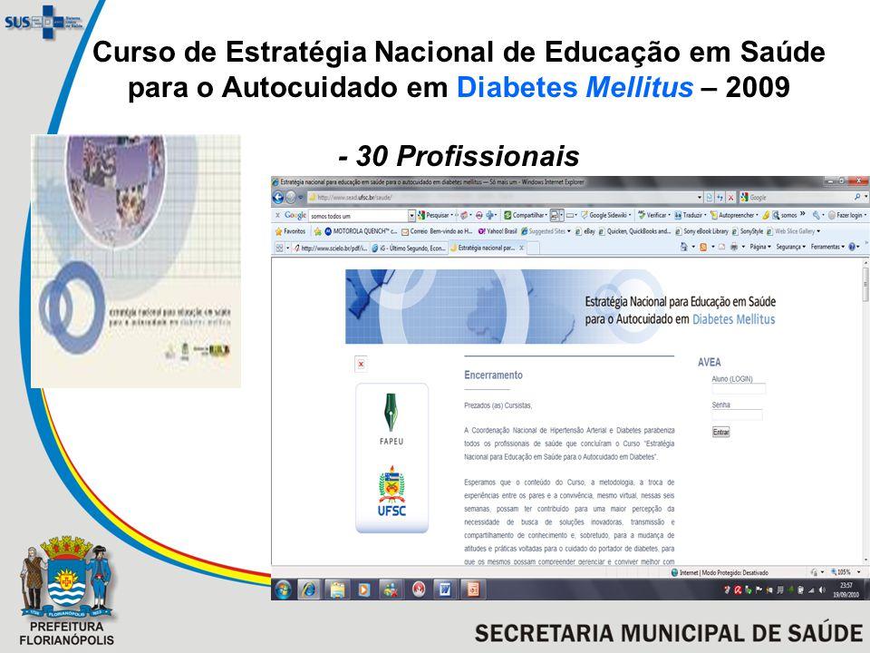 Curso de Estratégia Nacional de Educação em Saúde para o Autocuidado em Diabetes Mellitus – 2009 - 30 Profissionais