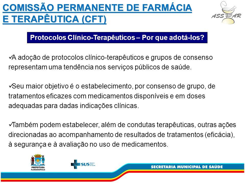 A adoção de protocolos clínico-terapêuticos e grupos de consenso representam uma tendência nos serviços públicos de saúde.