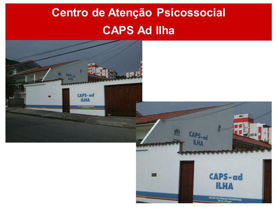 Centro de Atenção Psicossocial CAPS Ad Ilha