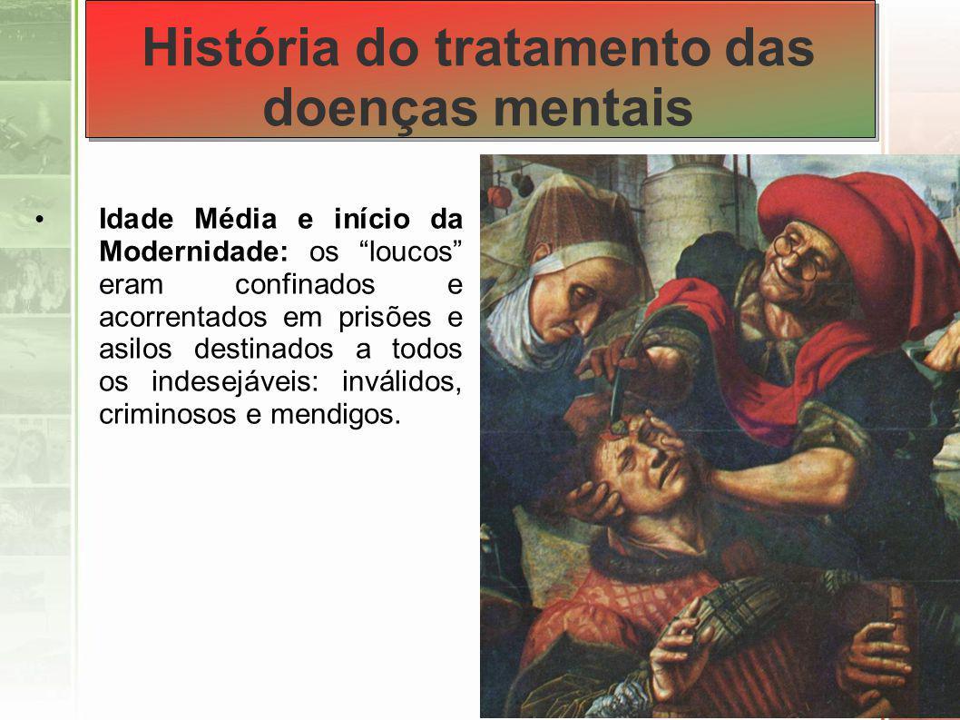 Século XVIII – Philippe Pinel, considerado o pai da psiquiatria, propõe nova forma de tratamento aos insanos, libertando-os das correntes e transferindo-os aos asilos manicomiais.