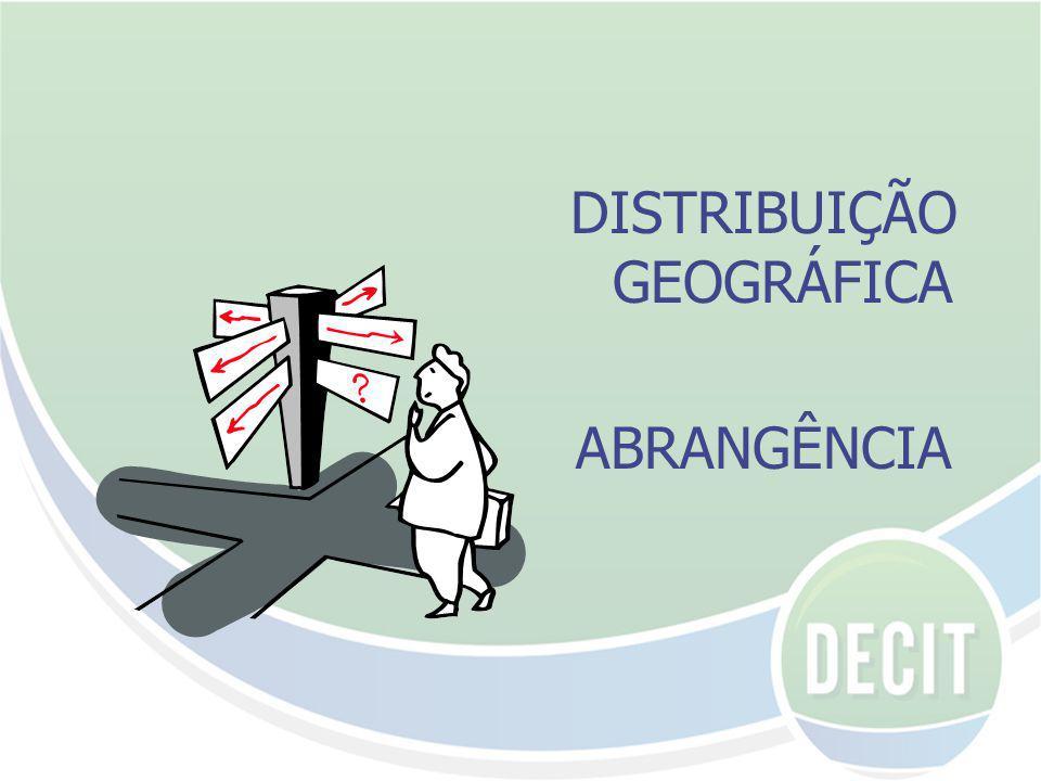 DISTRIBUIÇÃO GEOGRÁFICA ABRANGÊNCIA