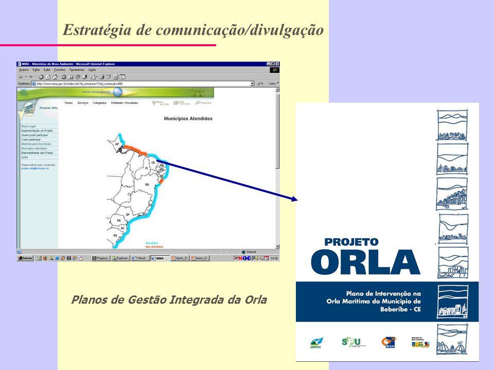 Planos de Gestão Integrada da Orla Estratégia de comunicação/divulgação
