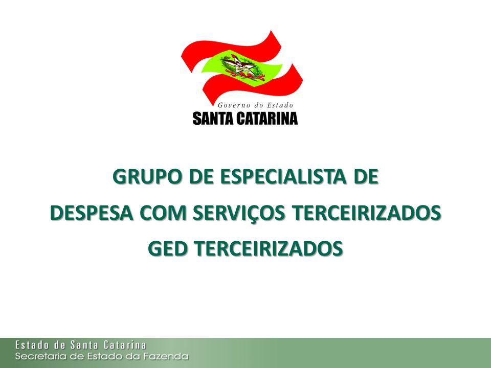 GRUPO DE ESPECIALISTA DE DESPESA COM SERVIÇOS TERCEIRIZADOS GED TERCEIRIZADOS