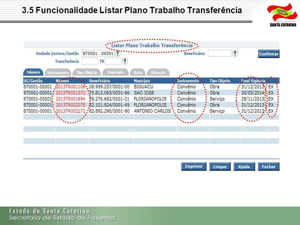 3.5 Funcionalidade Listar Plano Trabalho Transferência