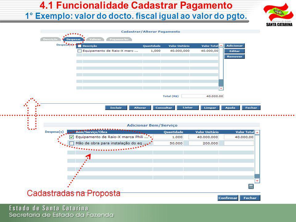 4.1 Funcionalidade Cadastrar Pagamento 1° Exemplo: valor do docto.