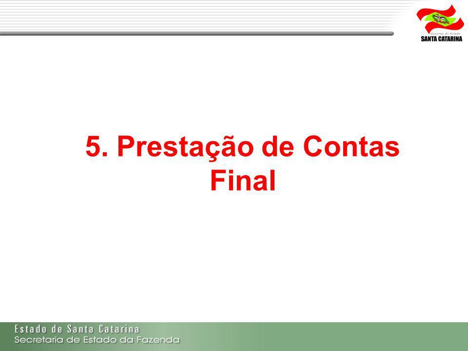 5. Prestação de Contas Final
