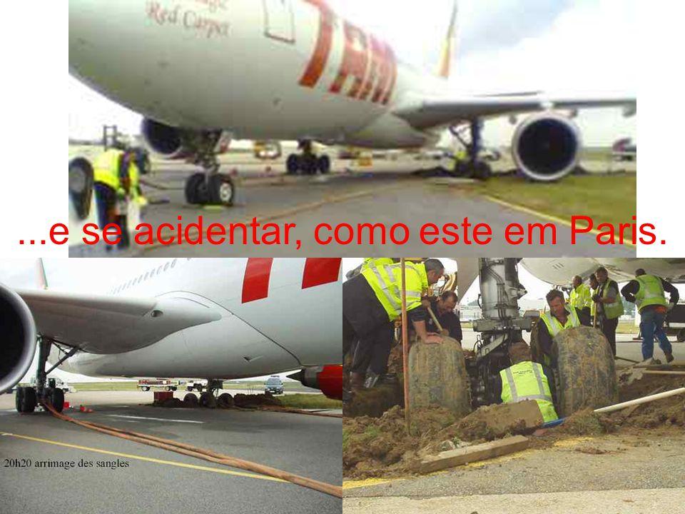 Agora, os Airbus também já começaram a cair......como este em Florianópolis (nov./2003).
