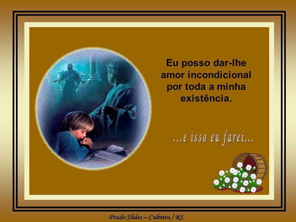 Prado Slides – Cidreira / RS Eu posso falar-lhe da vida, mas não posso dar-lhe vida eterna
