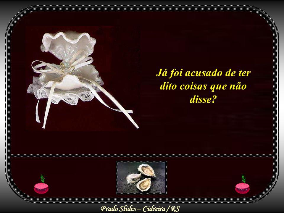 Prado Slides – Cidreira / RS Você já se sentiu ferido pelas palavras rudes de alguém?