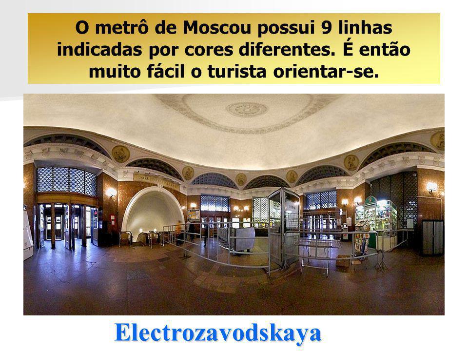 Electrozavodskaya O metrô de Moscou possui 9 linhas indicadas por cores diferentes.