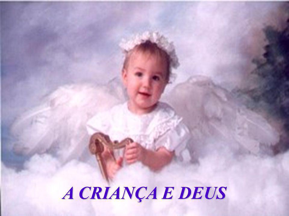 Uma criança pronta para nascer perguntou a Deus: Dizem-me que estarei sendo enviado à Terra amanhã...