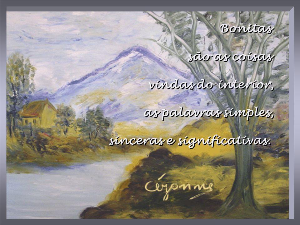 Texto: Letícia Thompson Imagens: Pinturas Mediúnicas de VALDELICE SALUM Música: As time goes by Ernesto Cortazar Criação: Ana Maria Jr.