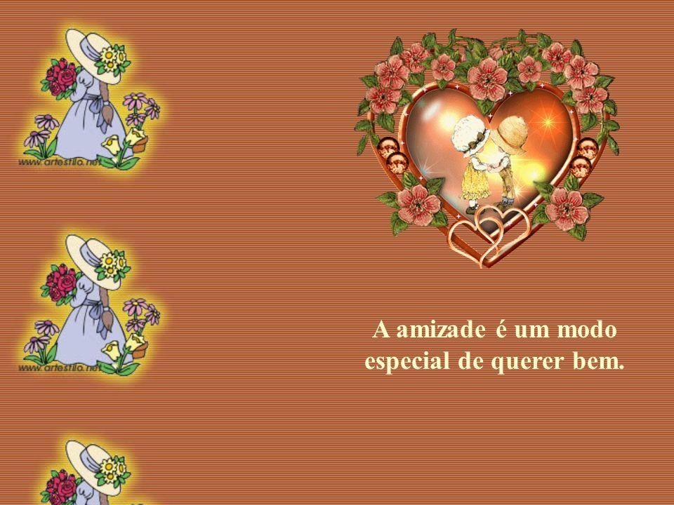 A sabedoria da paz... A força da verdade... A alegria da amizade...