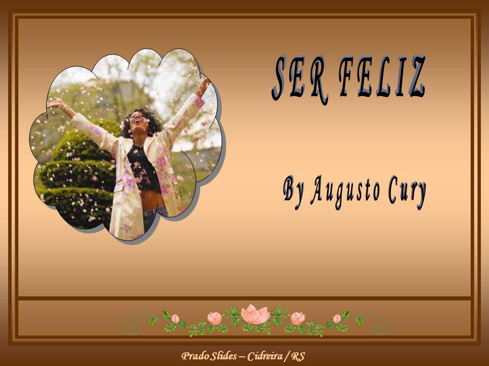 Prado Slides – Cidreira / RS Ser feliz não é ter a vida perfeita.