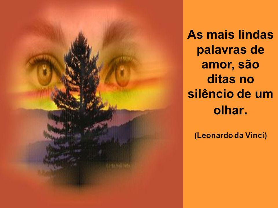 Amar é encontrar na felicidade de outrem a própria felicidade. (Gottfried Leibnitz)