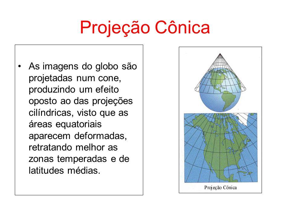 Projeção Cônica As imagens do globo são projetadas num cone, produzindo um efeito oposto ao das projeções cilíndricas, visto que as áreas equatoriais