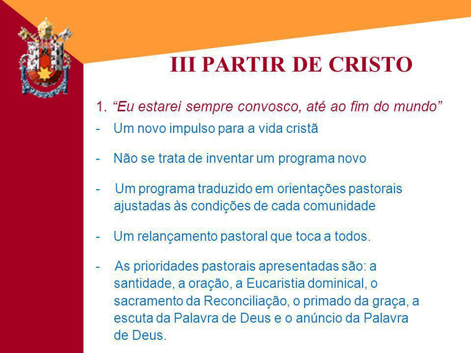 III PARTIR DE CRISTO 1.