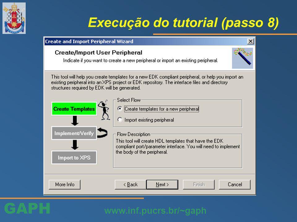 GAPH www.inf.pucrs.br/~gaph Execução do tutorial (passo 8)