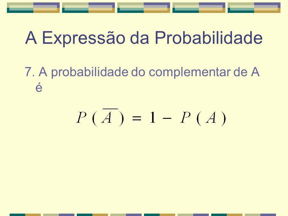 A Expressão da Probabilidade 6.