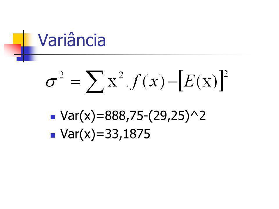 EXERCÍCIO 3: Determine a Variância para o exercício anterior. x f(x) 20 0,20 25 0,15 30 0,25 35 0,40 Total1 x.f(x) x^2.f(x) 480 3,7593,75 7,5225 14490