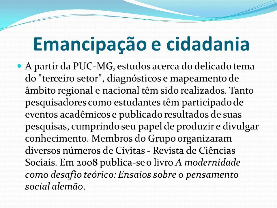 Emancipação e cidadania A partir da PUC-MG, estudos acerca do delicado tema do