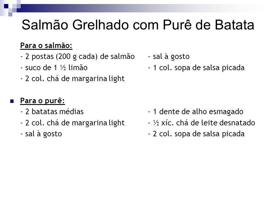 Salmão Grelhado com Purê de Batata – cont.