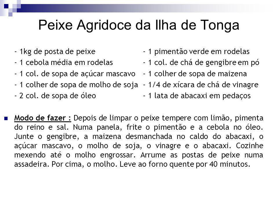 Peixe Agridoce da Ilha de Tonga - 1kg de posta de peixe - 1 pimentão verde em rodelas - 1 cebola média em rodelas - 1 col. de chá de gengibre em pó -