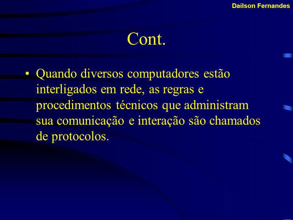 Conceito Protocolos são regras e procedimentos para comunicação.