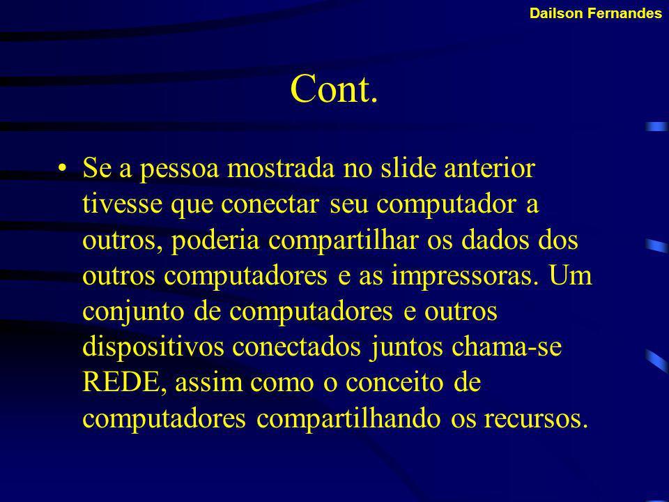 Dailson Fernandes EXTRANET Mais nova ainda do que a Intranet é a EXTRANET.