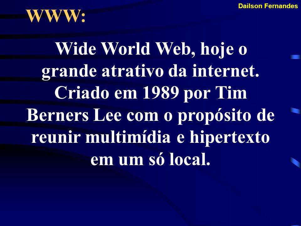 Dailson Fernandes A INTERNET NO BRASIL: Em 1995 é que foi possível, pela iniciativa dos Ministério das Comunicações e Ministério de Ciência e Tecnologia a abertura ao setor privado da Internet para exploração comercial da população brasileira.