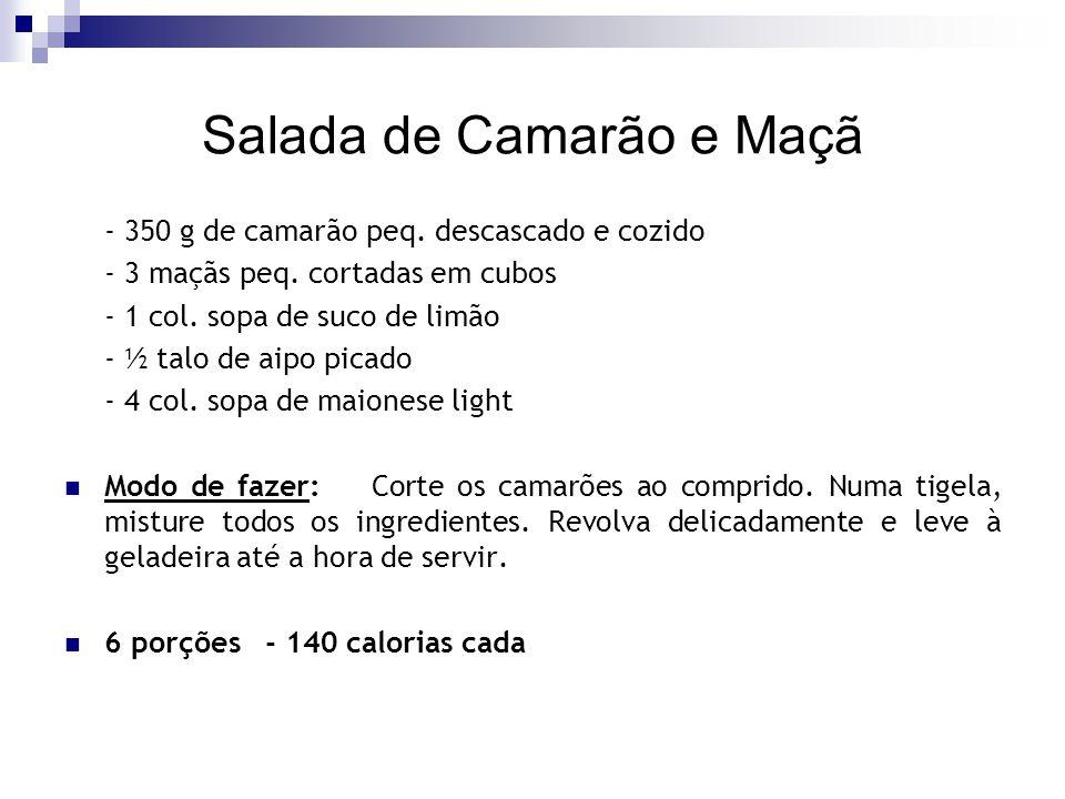 Salada de Camarão e Maçã - 350 g de camarão peq. descascado e cozido - 3 maçãs peq. cortadas em cubos - 1 col. sopa de suco de limão - ½ talo de aipo