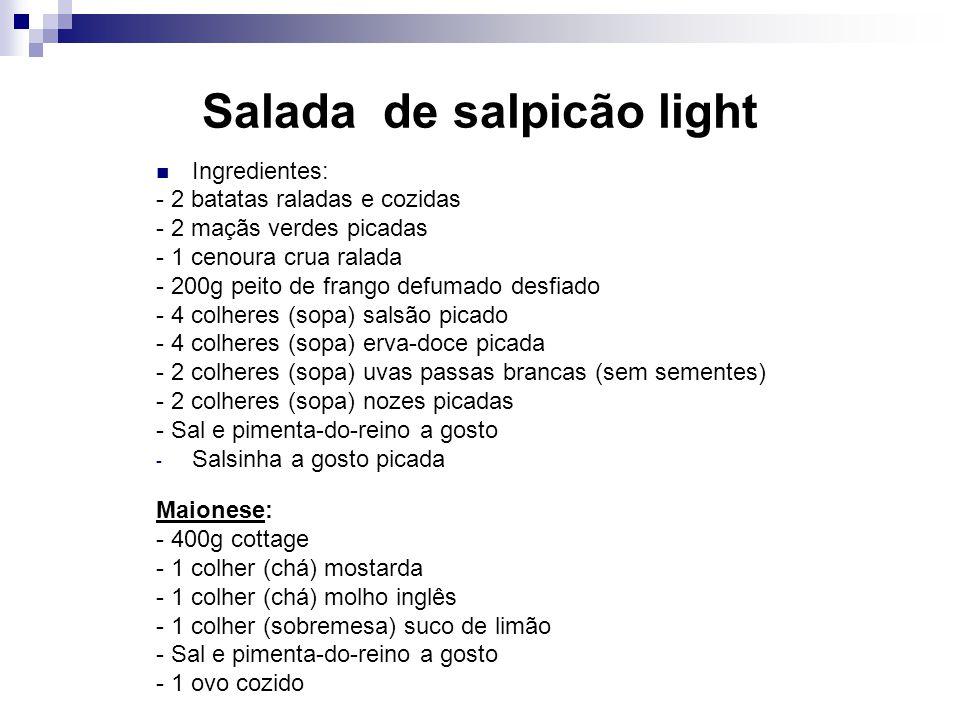 Salada de salpicão light Ingredientes: - 2 batatas raladas e cozidas - 2 maçãs verdes picadas - 1 cenoura crua ralada - 200g peito de frango defumado